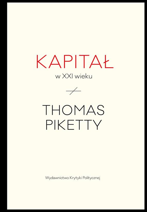 Kapital W Xxi Wieku Thomas Piketty Ebook W Epub Mobi Woblink Com