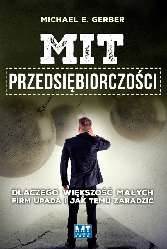 okładka Mit przedsiębiorczościebook   epub, mobi   Michael E.  Gerber