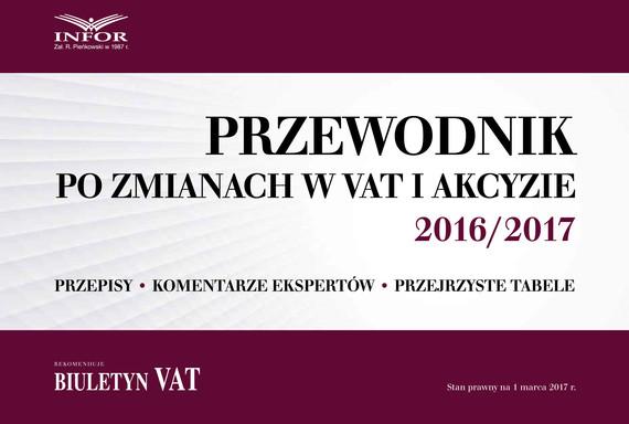 okładka Przewodnik po zmianach w prawie pracy i ZUS 2016/2017, Ebook | Praca zbiorowa