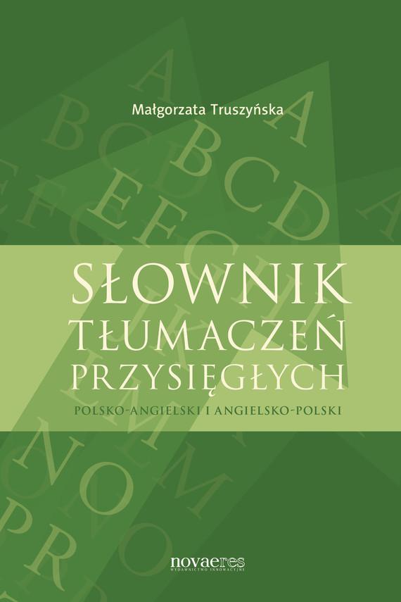 okładka Słownik tłumaczeń przysięgłych, Ebook | Małgorzata  Truszyńska