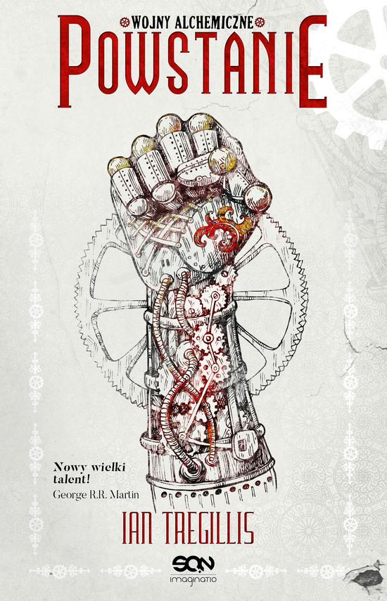 okładka Powstanie. Wojny alchemiczne. Tom IIebook | epub, mobi | Ian Tregillis