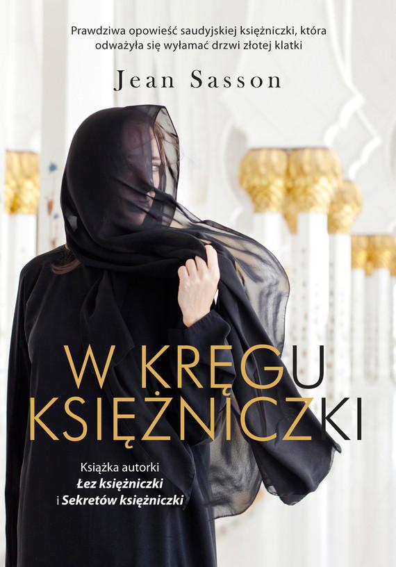 okładka W kręgu księżniczki, Ebook | Jean Sasson