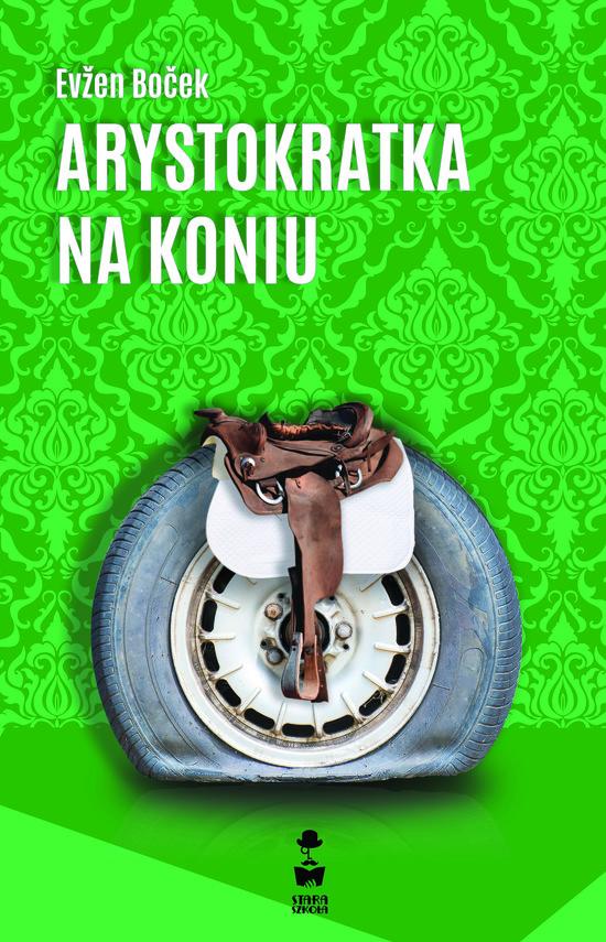okładka Arystokratka na koniu, Ebook   Evžen Boček