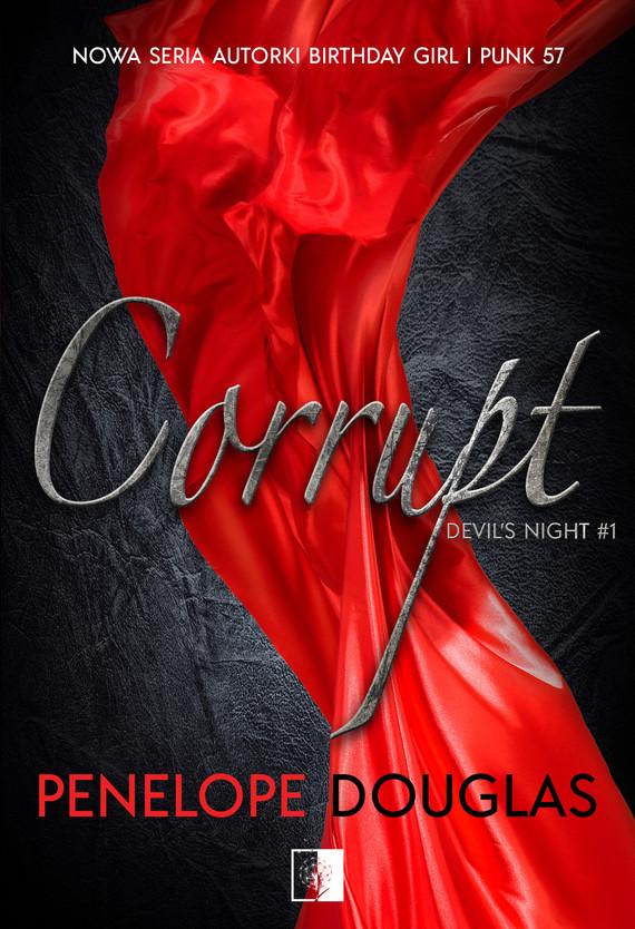 okładka Corrupt, Ebook | Douglas Penelope