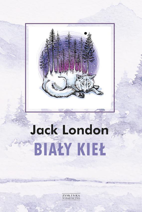 okładka Biały Kiełebook | epub, mobi | Jack London
