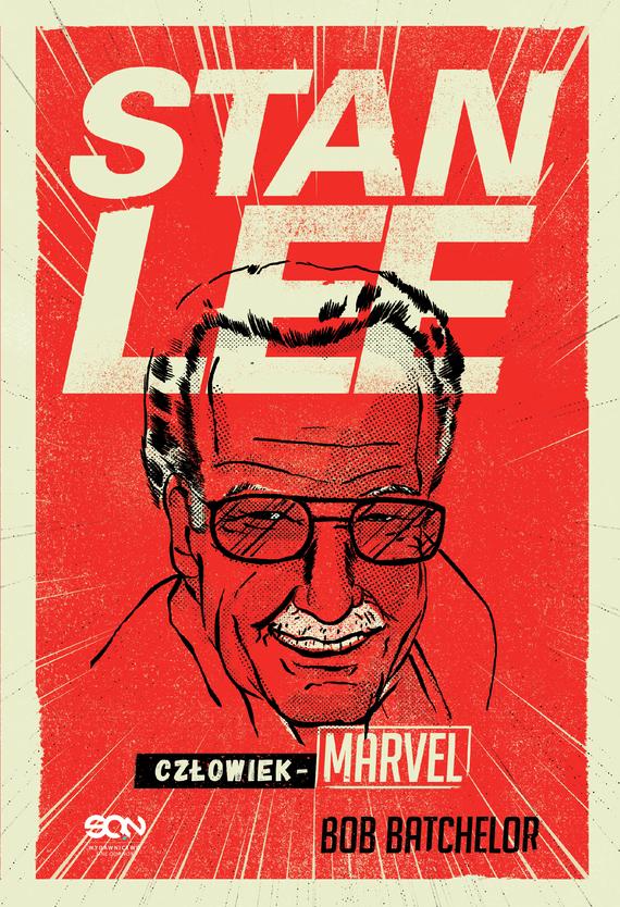 okładka Stan Lee. Człowiek-Marvel, Ebook | Bob Batchelor