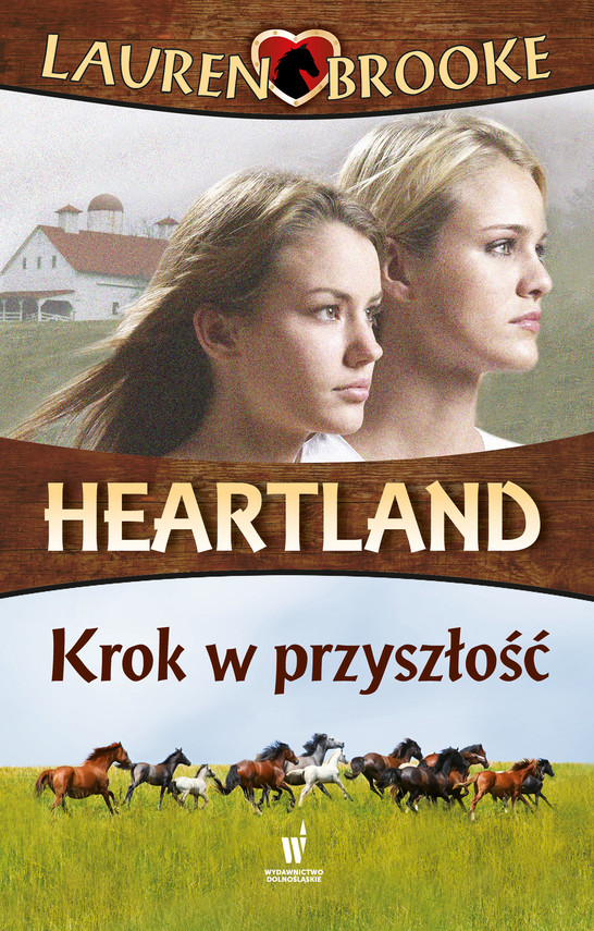 okładka Heartland (Tom 19). Krok w przyszłość, Ebook | Lauren Brooke