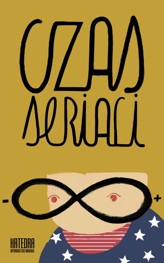 okładka Czas serialiebook | epub, mobi | Agnieszka Szczepanek, Sandra Wojciechowska, Piotr Buśko