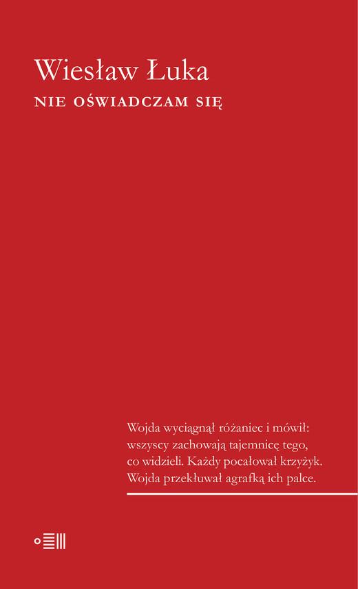 okładka Nie oświadczam sięebook | epub, mobi | Wiesław Łuka