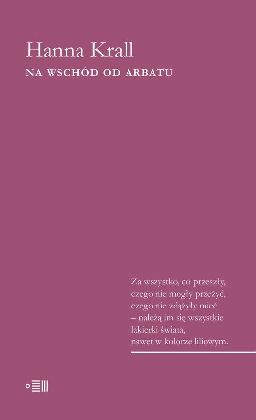 okładka Na wschód od Arbatu, Ebook   Hanna Krall