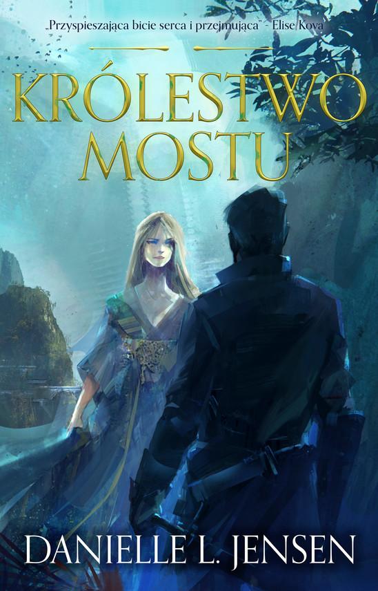 okładka Królestwo Mostuebook | epub, mobi | Danielle L Jensen