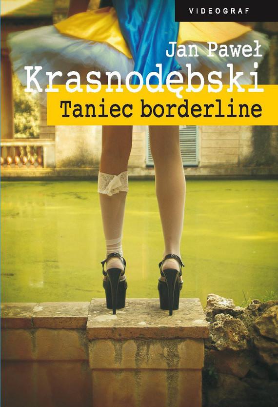okładka Taniec borderline, Ebook   Jan Paweł Krasnodębski
