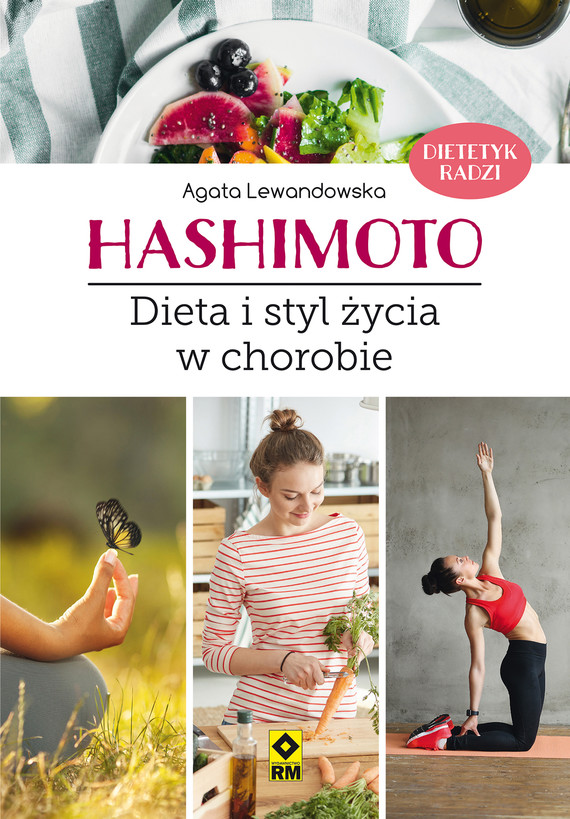 okładka Hashimoto. Dieta istyl życia wchorobie, Ebook   Agata Lewandowska