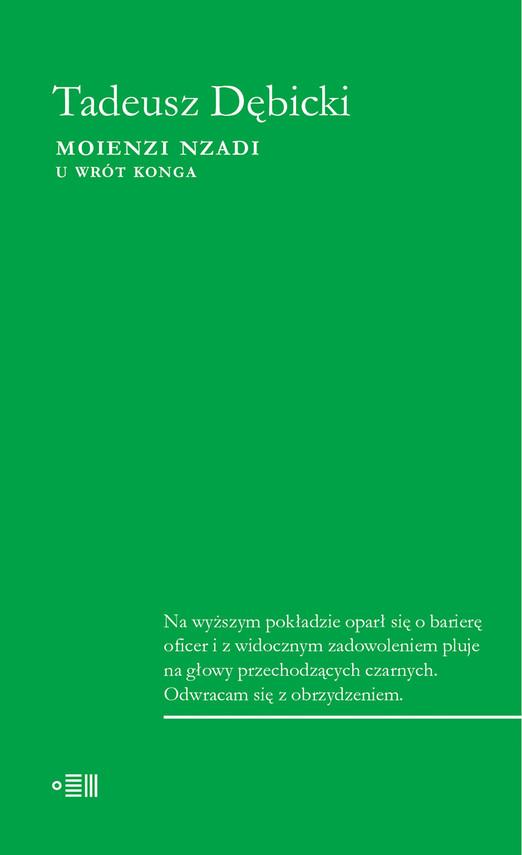 okładka Moienzi Nzadi. U wrót Konga, Ebook | Tadeusz Dębicki