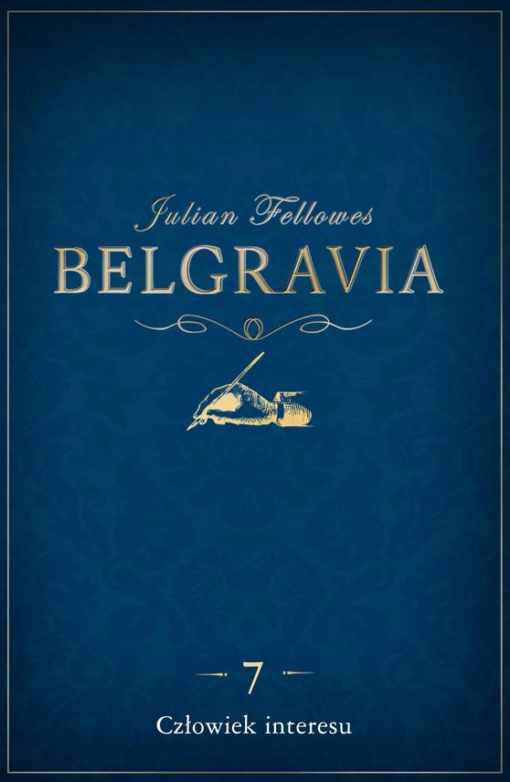 okładka Belgravia: Człowiek interesu (odcinek 7)ebook | epub, mobi | Julian Fellowes