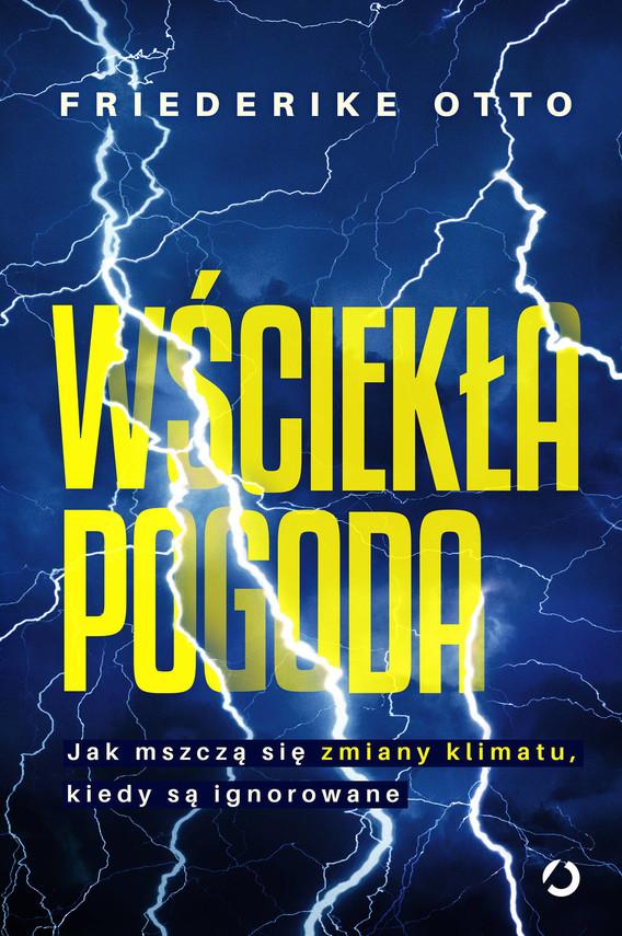 okładka Wściekła pogodaebook | epub, mobi | Friederike Otto