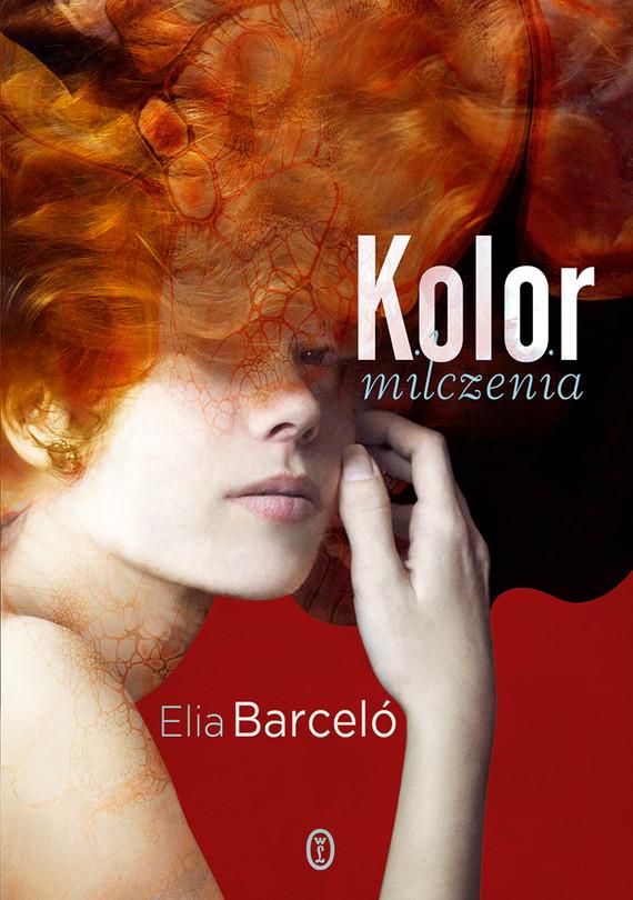 okładka Kolor milczenia, Ebook | Elia Barceló