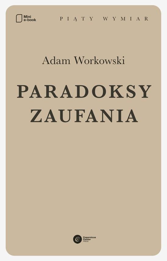 okładka Paradoksy zaufaniaebook | epub, mobi | Adam Workowski