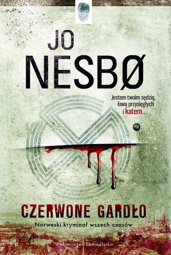 okładka Czerwone Gardło. Harry Hole (#3)ebook | epub, mobi | Jo Nesbø