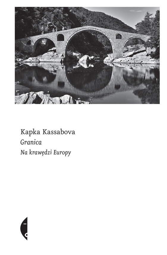 okładka Granica. Na krawędzi Europyebook | epub, mobi | Kapka Kassabova