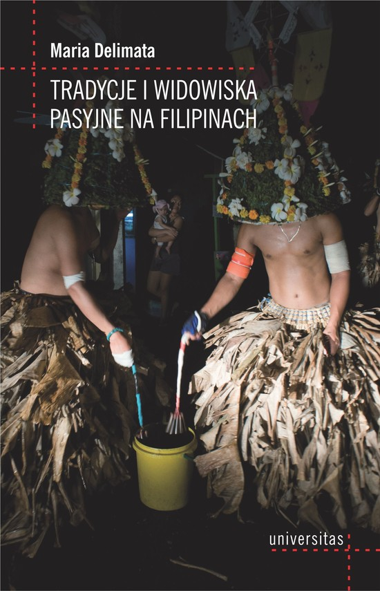 okładka Tradycje i widowiska pasyjne na Filipinachebook | epub, mobi | Delimata Maria