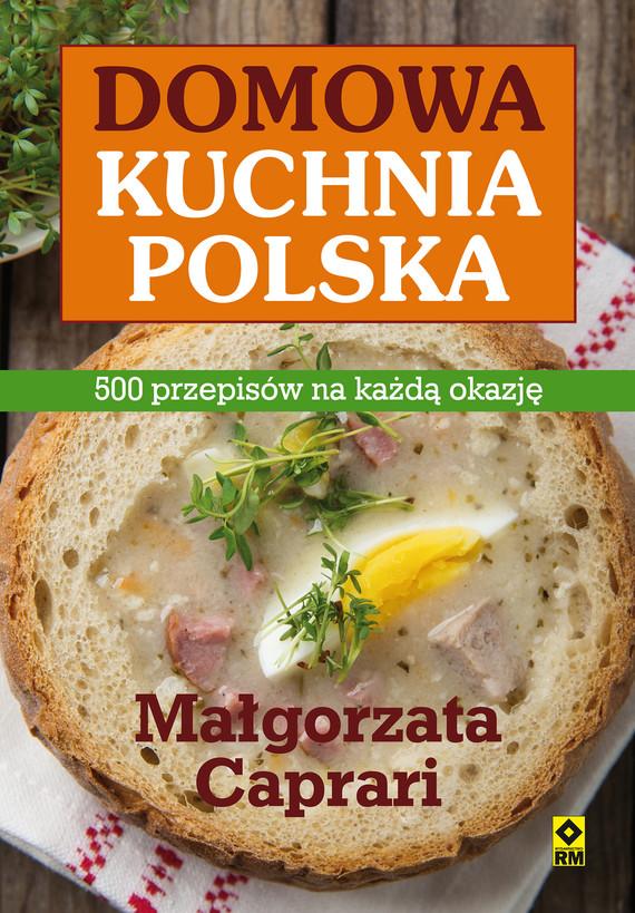 okładka Domowa kuchnia polskaebook | epub, mobi | Małgorzata Caprari