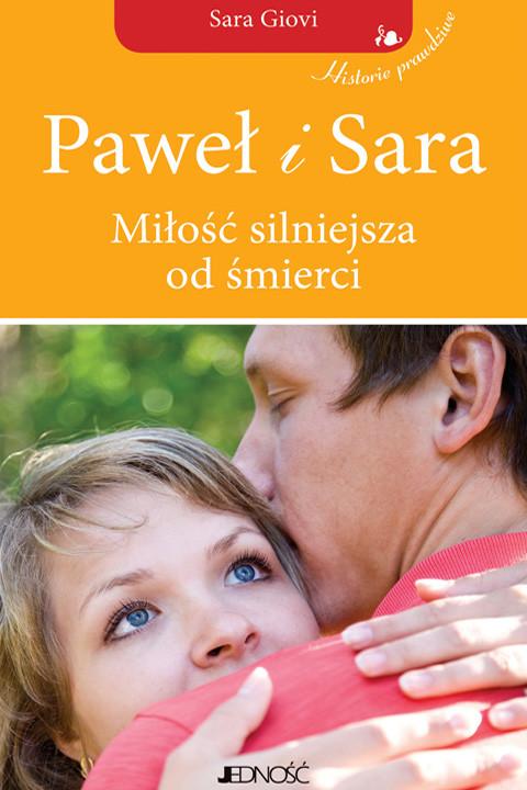 okładka Paweł i Sara. Miłość silniejsza od śmierci., Ebook | Sara Giovi