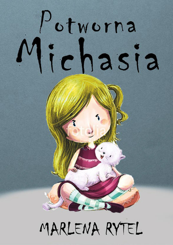 okładka Potworna Michasiaebook   epub, mobi   Marlena  Rytel