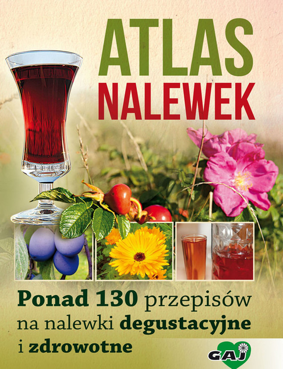 okładka Atlas nalewek, Ebook | Praca Zbiorowa