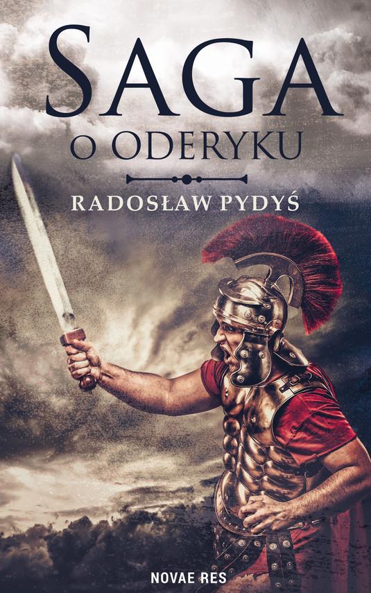 okładka Saga o Oderyku, Ebook | Radosław Pydyś