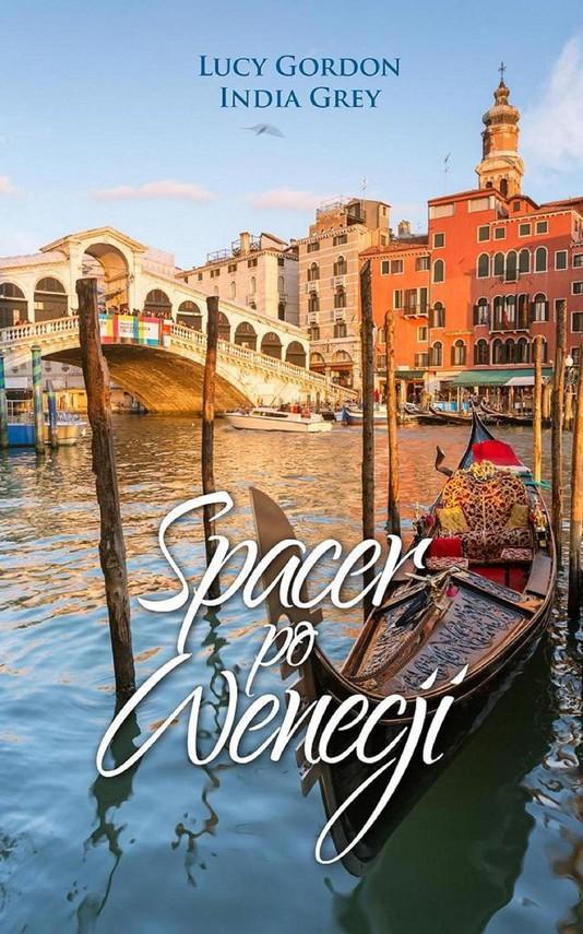 okładka Spacer po Wenecjiebook | epub, mobi | Lucy Gordon, India Grey
