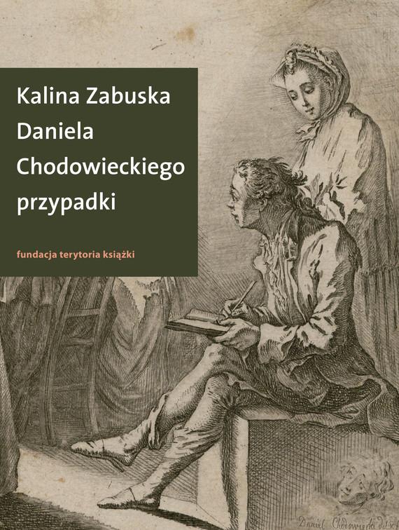 okładka Daniela Chodowieckiego przypadkiebook   epub, mobi   Zabuska Kalina
