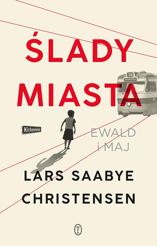okładka Ślady miasta. Ewald i Majebook | epub, mobi | Lars Saabye Christensen