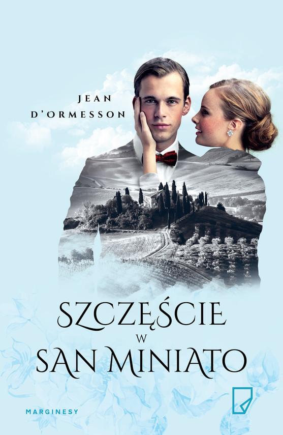 okładka Szczęście w San Miniato, Ebook | Jean d'Ormesson