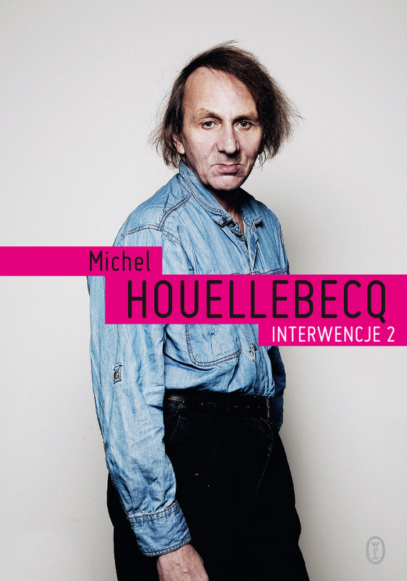 okładka Interwencje 2, Ebook | Michel Houellebecq