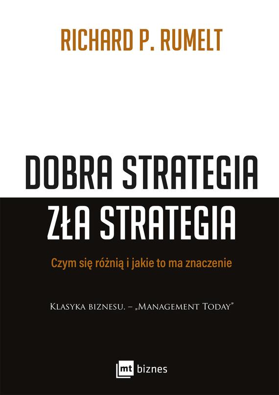 okładka Dobra strategia zła strategia, Ebook | Richard P. Rumelt
