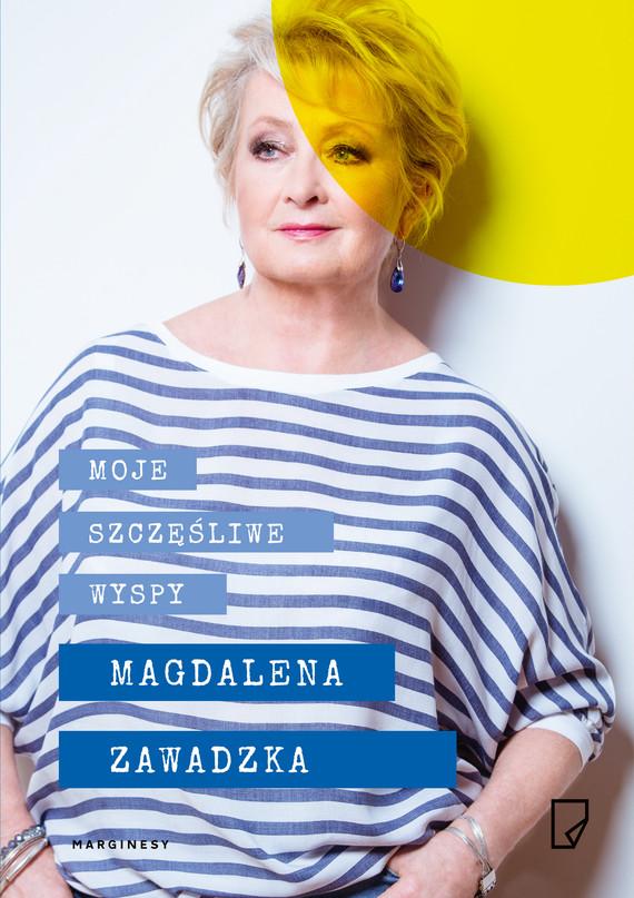 okładka Moje szczęśliwe wyspyebook | epub, mobi | Magdalena Zawadzka