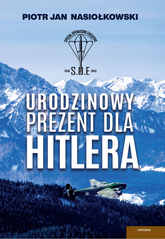 okładka Urodzinowy prezent dla Hitleraebook | epub, mobi | Piotr Jan  Nasiołkowski