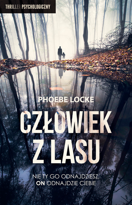 okładka Człowiek z Lasu, Ebook | Phoebe  Locke