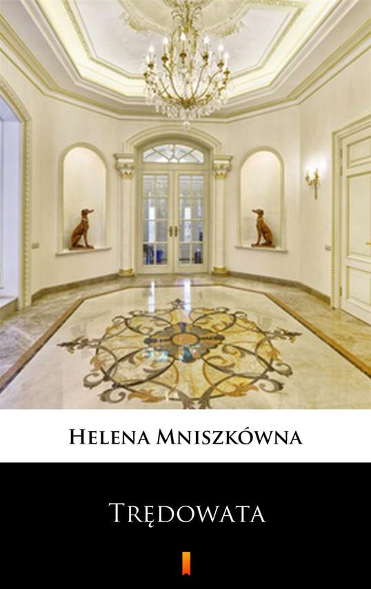 okładka Trędowataebook | epub, mobi | Helena Mniszkówna