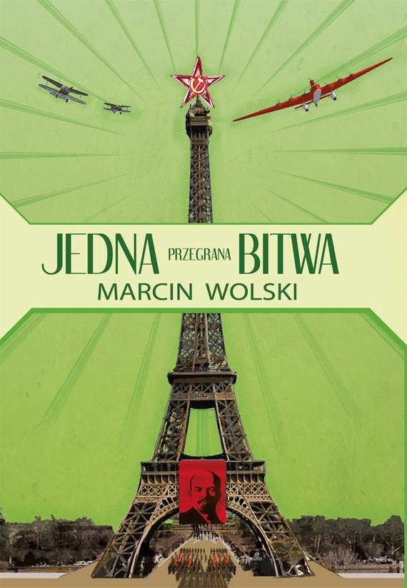 okładka Jedna przegrana bitwa, Ebook | Marcin Wolski