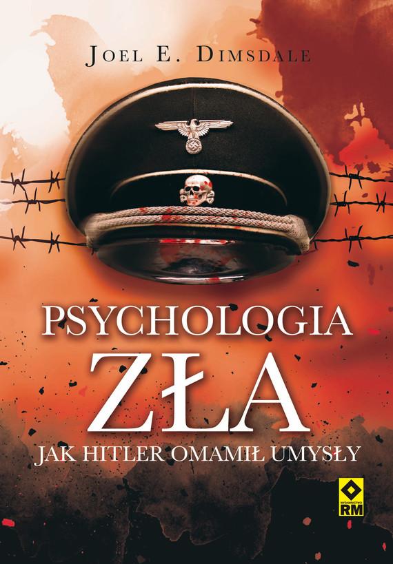 okładka Psychologia zła, Ebook | Joel E. Dimsdale