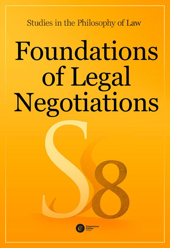 okładka Foundations of Legal Negotiations. Studies in the Philosophy of Law vol. 8ebook | epub, mobi | autor zbiorowy