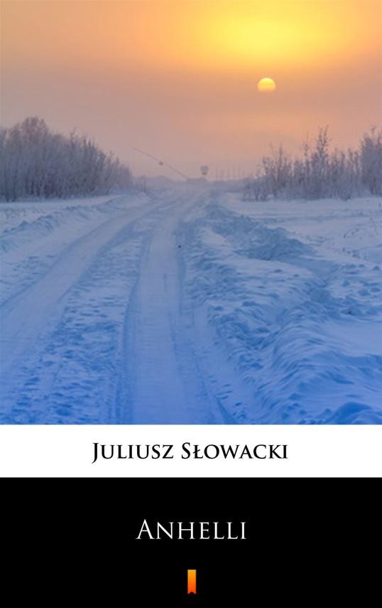 okładka Anhelli, Ebook | Juliusz Słowacki