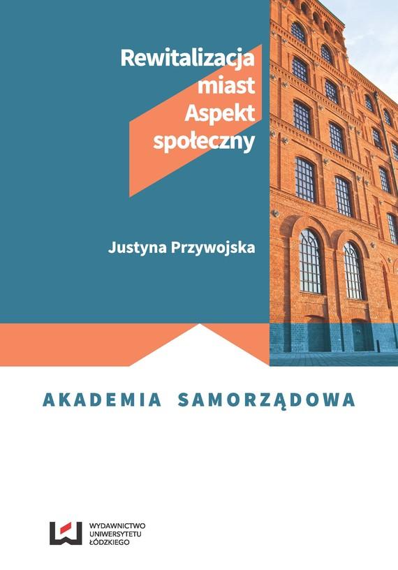 okładka Rewitalizacja miast, Ebook   Justyna Przywojska