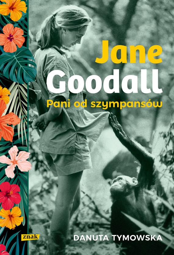 okładka Jane Goodallebook | epub, mobi | Danuta Tymowska