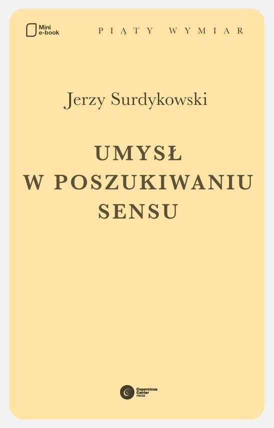 okładka Umysł w poszukiwaniu sensuebook | epub, mobi | Jerzy Surdykowski