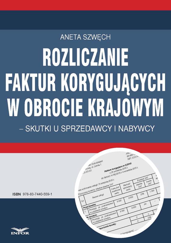 okładka Rozliczanie faktur korygujących w obrocie, Ebook | Aneta Szwęch