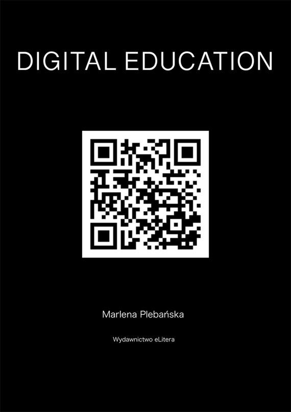 okładka DIGITAL EDUCATION. How to educate competences ofthefutureebook   epub, mobi   Plebańska Marlena