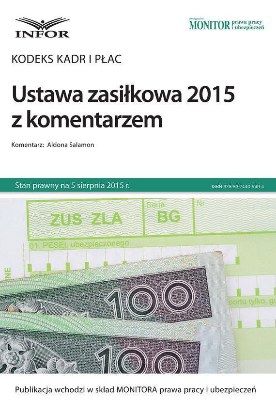 okładka Kodeks kadr i płac Ustawa zasiłkowa 2015 z komentarzem, Ebook | Aldona Salamon